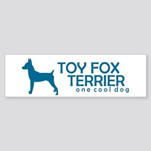 "Toy Fox Terrier ""One Cool Dog"" Bumper Sticker"