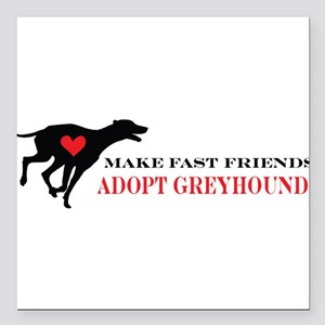 "greyhound friend Square Car Magnet 3"" x 3"""