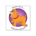 love_mutts Square Sticker 3