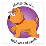 love_mutts Square Car Magnet 3