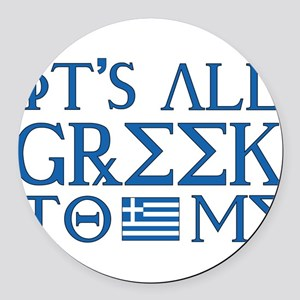 greek to me pod Round Car Magnet