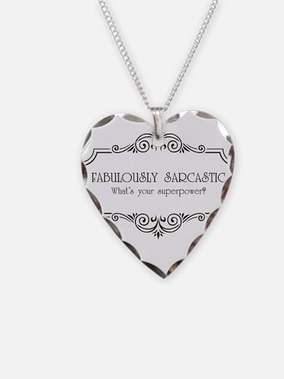 Fabulously Sarcastic Necklace