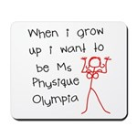 Ms Physique Olympia Mousepad