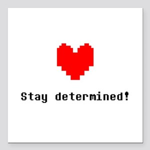 """Stay Determined - Blk Square Car Magnet 3"""" x 3"""""""