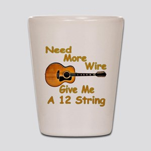 Give Me A 12 String Shot Glass