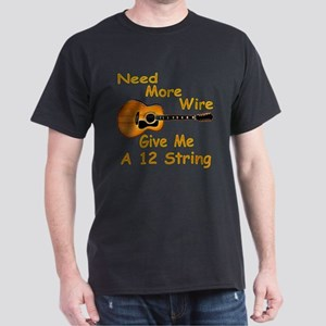 Give Me A 12 String Dark T-Shirt