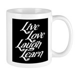 Live, Love, Laugh, Learn Mug