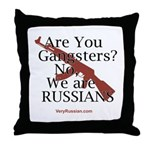 Russians/Gangsters Throw Pillow