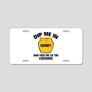 Feed Me To The Cougars Aluminum License Plate