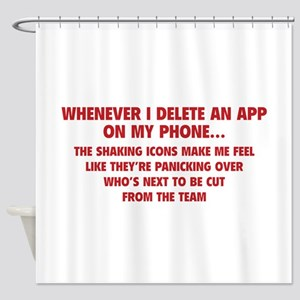 Delete An App Shower Curtain