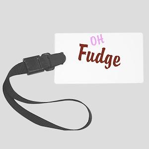 Oh Fudge Large Luggage Tag
