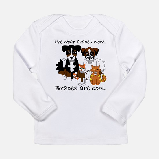 Braces are cool Long Sleeve Infant T-Shirt