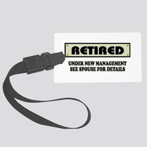 Funny Retirement Gift, Retired, Large Luggage Tag