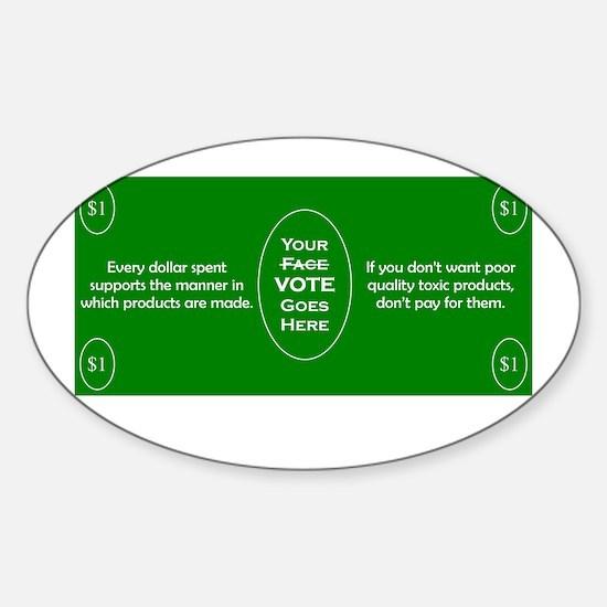 $1 = 1 Vote Sticker (Oval)