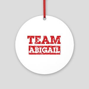 Team Abigail Ornament (Round)