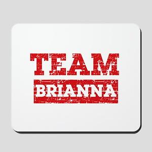 Team Brianna Mousepad