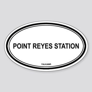 Point Reyes Station oval Oval Sticker