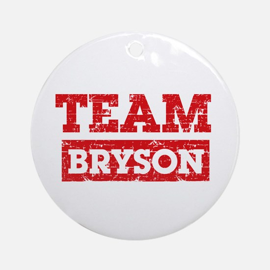 Team Bryson Ornament (Round)
