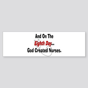 And on the eigth NURSES Sticker (Bumper)
