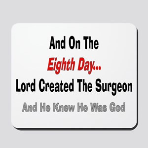 And on the eigth day SURGEON Mousepad