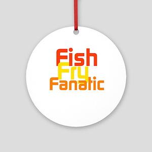 Fish Fry Fanatic Ornament (Round)