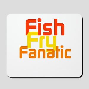 Fish Fry Fanatic Mousepad