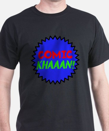 Comic Khaaan! T-Shirt