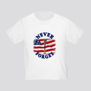 Never Forget Toddler T-Shirt