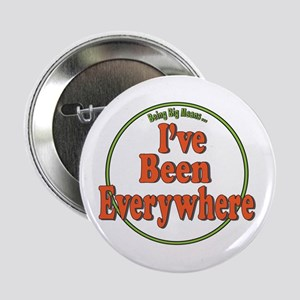 "Been Everywhere 2.25"" Button"