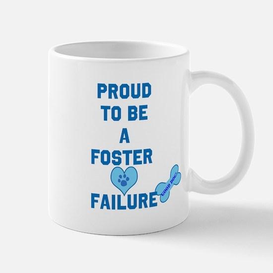 Proud Foster failure Mug