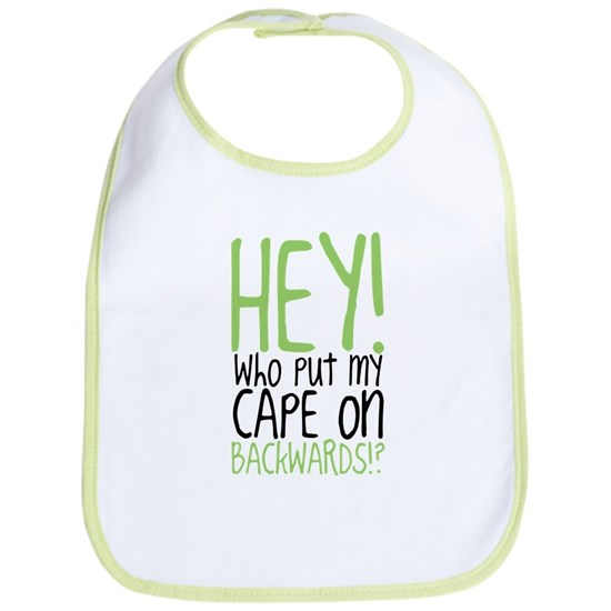 Hey! Who Put My Cape on Backwards?