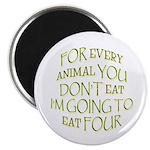 The Anti-Vegetarian Magnet