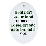 The Anti-Vegetarian Oval Ornament