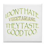 The Anti-Vegetarian Tile Coaster