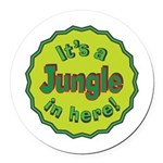 It's a Jungle in Here Round Car Magnet