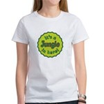 It's a Jungle in Here Women's T-Shirt