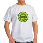 It's a Jungle in Here Light T-Shirt
