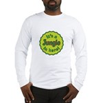 It's a Jungle in Here Long Sleeve T-Shirt