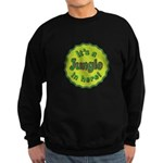 It's a Jungle in Here Sweatshirt (dark)