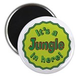 It's a Jungle in Here Magnet