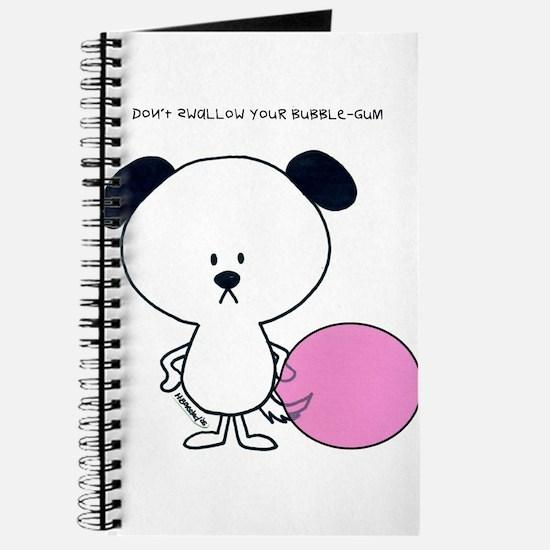 """don't swallow your bubble gum"" Journal"