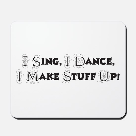 Song and Dance Mousepad