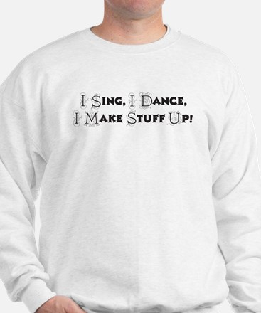Song and Dance Sweatshirt