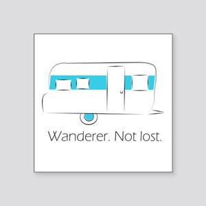 """Wanderer. Not lost. Square Sticker 3"""" x 3"""""""