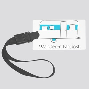 Wanderer. Not lost. Large Luggage Tag