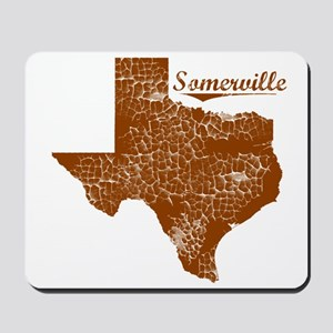 Somerville, Texas (Search Any City!) Mousepad