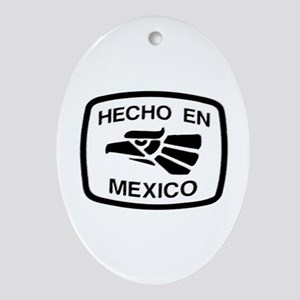 Hecho En Mexico - Made In Mex Oval Ornament