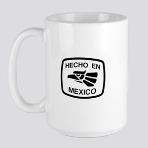 Hecho En Mexico - Made In Mex Large Mug