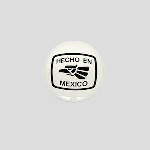 Hecho En Mexico - Made In Mex Mini Button