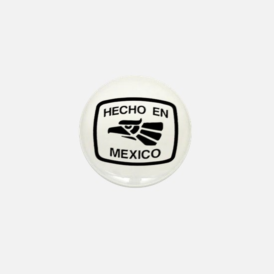 Hecho En Mexico - Made In Mex Mini Button